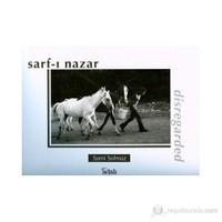 Sarf-I Nazar (Disregarded)-Sami Solmaz