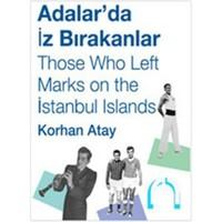 Adalar'da İz Bırakanlar