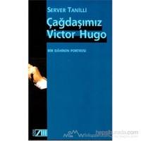 Çağdaşımız Victor Hugo-Server Tanilli