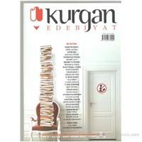 Kurgan Edebiyat Dergisi Sayı 6 Yıl 2 Mart-Nisan 2012