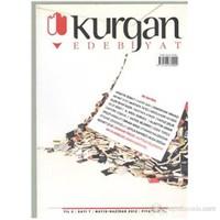 Kurgan Edebiyat Dergisi Sayı 7 Yıl 2 Mayıs-Haziran 2012