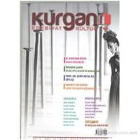 Kurgan Edebiyat Dergisi Sayı 12 Yıl 2 Mart-Nisan 2013