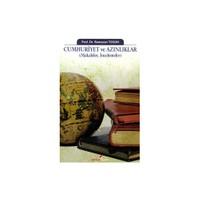 Cumhuriyet ve Azınlıklar : Makaleler ve İncelemeler