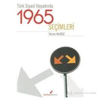 Türk Siyasi Hayatında 1965 Seçimleri