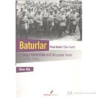 Baturlar-Doğu Türkistan Milli Mücadele Tarihi (1930-1949)