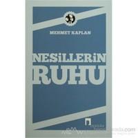Nesillerin Ruhu-Mehmet Kaplan