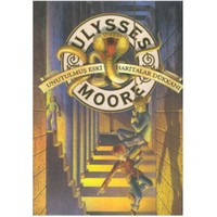 Ulysses Moore 2 - Unutulmuş , Eski Haritalar Dükkanı - Ulysses Moore