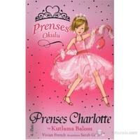 Prenses Okulu 01 Prenses Charlotte ve Kutlama Balosu