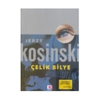 Çelik Bilye - Jerzy Kosinski