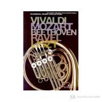 Vivaldi, Mozart, Beethoven, Ravel, Liszt Klasik Müzik Koleksiyonu (Special Edition)