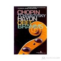 Chopin, Tchaikovsky, Haydn, Orff, Brahms Klasik Müzik Koleksiyonu (Special Edition)