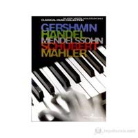 Gershwin, Handel, Mendelssohn, Schubert, Mahler Klasik Müzik Koleksiyonu (Special Edition)