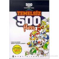 Temelsiz 500 Fıkra Dünyanın Her Yanından Temelsiz Fıkralar-Ahmet Turhan Altıner