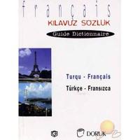 Türkçe - Fransızca Kılavuz Sözlük