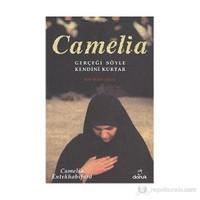 Camelia - (Gerçeği Söyle Kendini Kurtar - Bir İran Anısı)