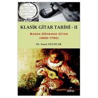 Klasik Gitar Tarihi - II (1600-1750)