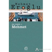 Fay Kırığı 1 - Mehmet