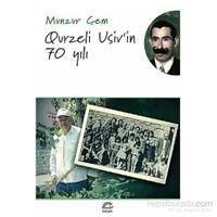 Qurzeli Usiv'İn 70 Yılı-Munzur Çem