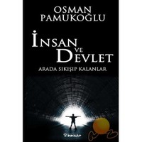 İnsan ve Devlet - Osman Pamukoğlu