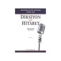 Diksiyon ve Hitabet - (MEB Müfredatına Göre Hazırlanmış Liseler İçin Konu Anlatımlı Uygulamalı) - Ali Selçuk