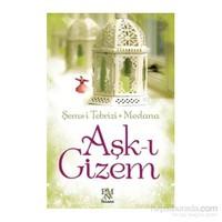 Aşk-I Gizem-Mevlana Celaleddin Rumi