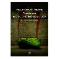 Hz. Muhammed'E Yapılan Büyü Ve Büyücülük-Kenan Karagöz