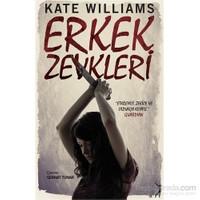 Erkek Zevkleri-Kate Williams