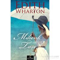 Mihenk Taşı - Edith Wharton