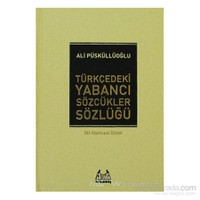 Türkçedeki Yabancı Sözcükler Sözlüğü (Ciltli)