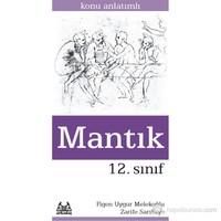 12. Sınıf Mantık Konu Anlatımlı Yardımcı Ders Kitabı