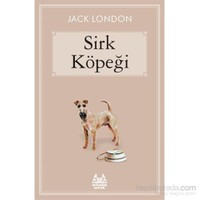 Sirk Köpeği - Jack London
