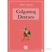 Gılgamış Destanı - Jean Muzi
