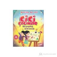 Cici Çocuklar Boyama Ve Etkinlik (5 - 6 Yaş Değerler Eğitimi-Etkinlik)-Nezihe Ak İnci