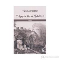 Yolgeçen Hanı Öyküleri-Turan Ali Çağlar