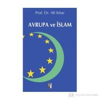 Avrupa Ve İslam-Ali Köse