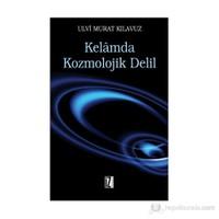 Kelamda Kozmolojik Delil-Ulvi Murat Kılavuz
