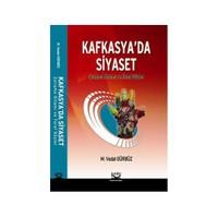 Kafkasya'Da Siyaset-M. Vedat Gürbüz