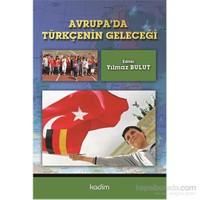 Avrupa'da Türkçenin Geleceği
