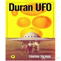 Duran UFO - Candan Selman