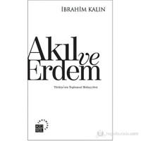 Akıl ve Erdem - Türkiye'nin Toplumsal Muhayyilesi