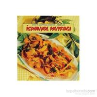 İspanyol Mutfağı Dünya Mutfaklarından Lezzetler