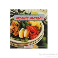 Akdeniz Mutfağı Dünya Mutfaklarından Lezzetler