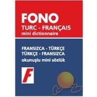 Fono Fransızca / Türkçe- Türkçe/ Fransızca Mini Sözlük