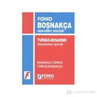 Boşnakça Standart Sözlük / Tursko - Bosanski Standardni Rjecnik