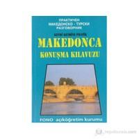 Kendi Kendine Pratik Makedonca Konuşma Kılavuzu-Mücahit Korça