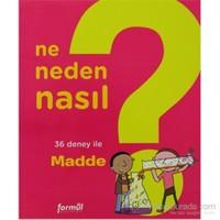 Ne Neden Nasıl 1 Madde-Philippe Nessman
