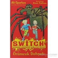 Switch Hücresel Dönüşümü Başlatan Serum - Örümcek Dehşeti-Ali Sparkes