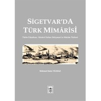 Sigetvar'Da Türk Mimarisi-Mehmet Emin Yılmaz