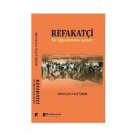 Refakatçi (Bir Öğretmenin Anıları)-M. Naci Özer