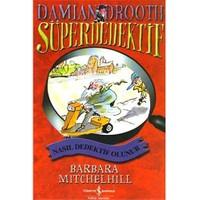 Süper Dedektif Damian Drooth- Nasıl Dedektif Olunur